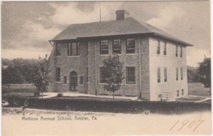 4125.11 Ambler Pa Postcard_Mattison Ave School_circa 1907