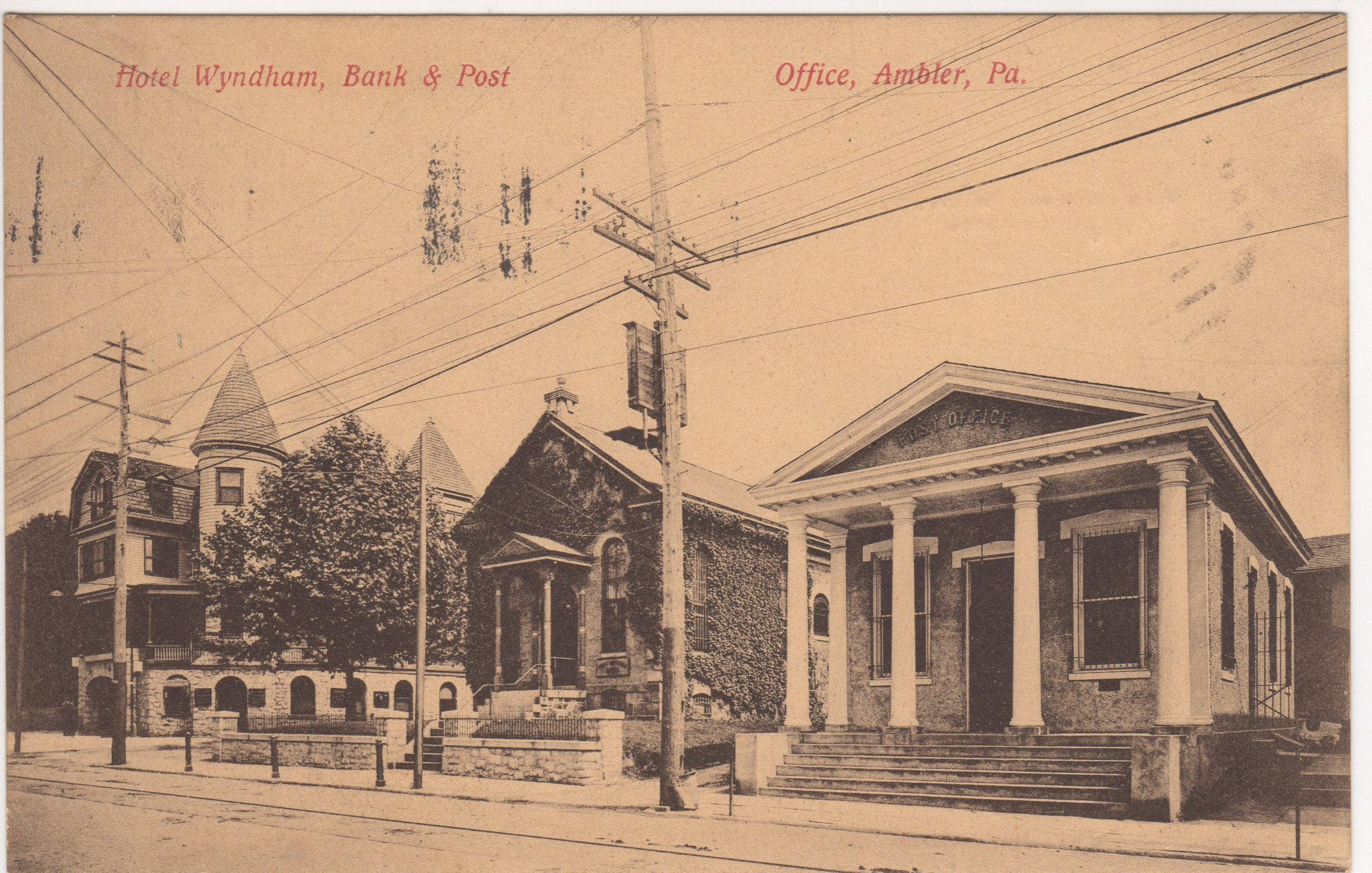 4125.57 Ambler Pa Postcard_Hotel Wyndham_Bank_Post Office_circa 1909