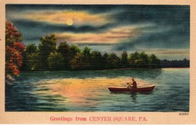 4500_019_Center Square Postcard_Greetings from CENTER SQUARE PA_Lake Scene